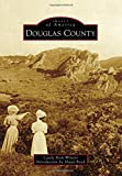Douglas County (Images of America)