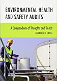 img - for Environmental Health and Safety Audits: A Compendium of Thoughts and Trends book / textbook / text book