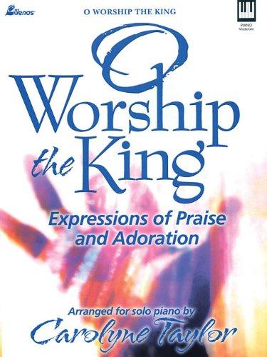O Worship the King Keyboard Book Moderate Piano