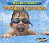 Getting Exercise, Rebecca Rissman and Sian Smith, 143296710X