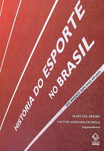 História Do Esporte No Brasil (Portuguese Edition)