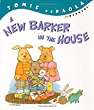A New Barker in the House, Tomie dePaola, 0399238654