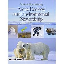 Avatimik Kamattiarniq: Arctic Ecology and Environmental Stewardship