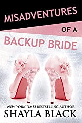 Misadventures of a Backup Bride (Misadventures Book 4)