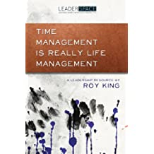 Time Management is Really Life Management