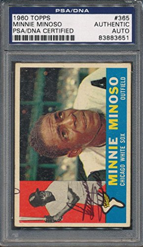 1960 Topps #365 Minnie Minoso Certified Authentic Auto Autograph *3651 - PSA/DNA Certified - Baseball Slabbed Autographed Cards