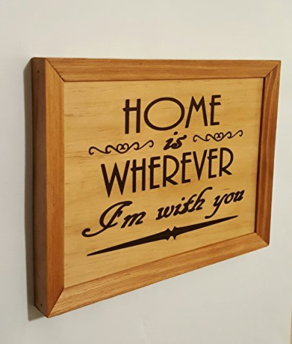 Home Is Wherever Im With You  Framed Solid Wood Home Wall Decor Sign 9 X11  Wedding  Anniversary  Birthday Gift