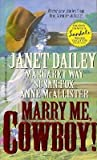 img - for Marry Me, Cowboy book / textbook / text book