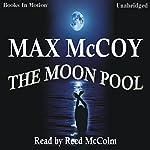 The Moon Pool | Max McCoy