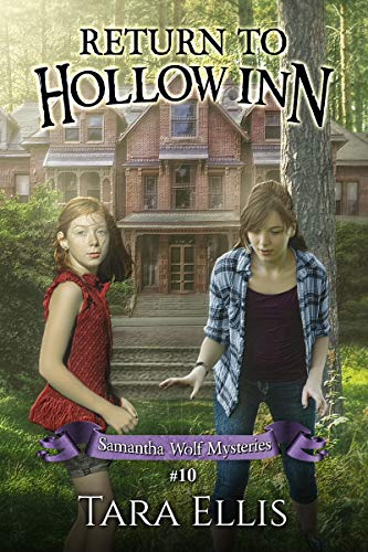 Return to Hollow Inn (Samantha Wolf Mysteries Book 10)