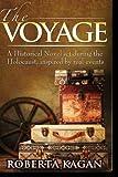 The Voyage, Roberta Kagan, 1497374871