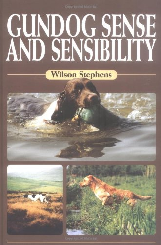 Gundog Sense and Sensibility by Swan Hill Press