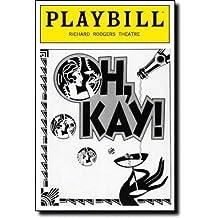 OH KAY! - PLAYBILL - DECEMBER, 1990 - VOL. 90 - No. 12