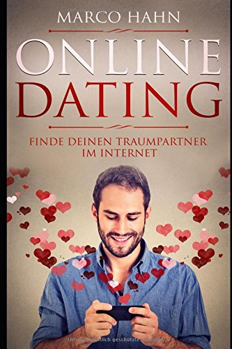 Online Dating: Finde deinen Traumpartner im Internet.