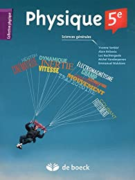Physique 5e : Sciences générales par Yvonne Verbist-Scieur