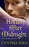 Front cover for the book Hotter After Midnight by Cynthia Eden