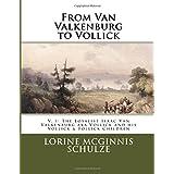 From Van Valkenburg to Vollick: The Loyalist Isaac Van Valkenburg aka Vollick and his Vollick & Follick Children
