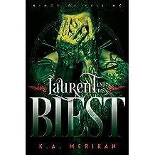 Laurent und das Biest (gay romance) (Kings of Hell MC Deutsch 1) (German Edition)