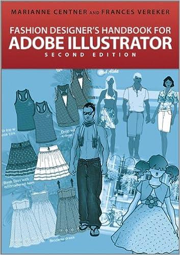 Fashion Designer S Handbook For Adobe Illustrator Centner Marianne Vereker Frances 9781119978114 Amazon Com Books