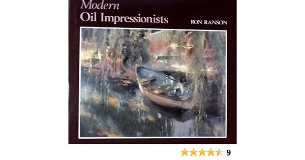 Modern Oil Impressionists: Amazon.es: Ranson, Ron: Libros en ...
