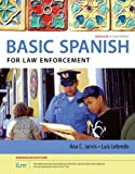 Spanish for Law Enforcement Enhanced Edition 2nd Edition