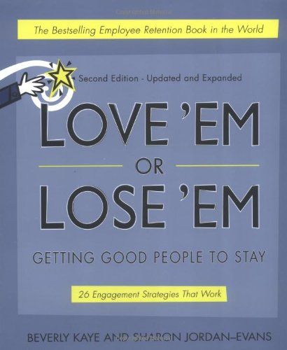 Love 'em or Lose 'em: Getting Good People to Stay ebook