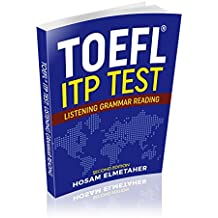 TOEFL ® ITP TEST: Listening, Grammar & Reading (Second Edition) (English Edition)