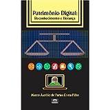 Patrimônio Digital: Reconhecimento e Herança (Portuguese Edition)