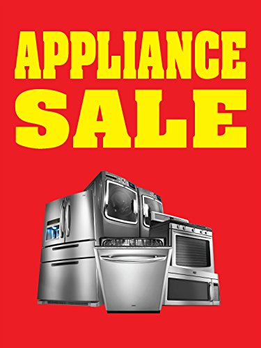 Appliance Sale 18 X24  Business Store Retail Signs