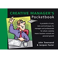 The Creative Manager's Pocketbook (Management Pocketbooks S.)