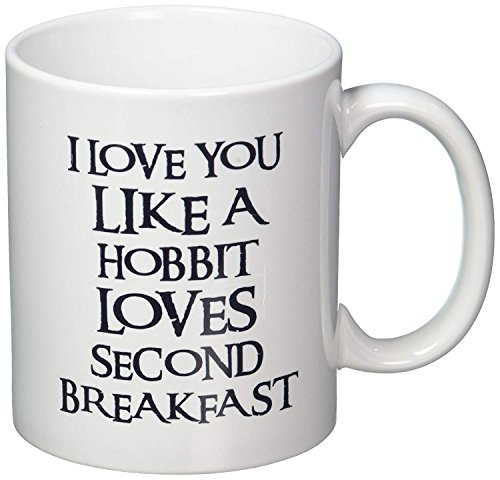 I Love You Like a Hobbit Loves Second Breakfast Coffee Cup Mug, Awesome, Funny Printed Both Sides for Left or Right Hands Made in The USA ()