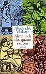 Almanach des quatre saisons par Vialatte