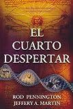 El Cuarto Despertar (Spanish Edition)