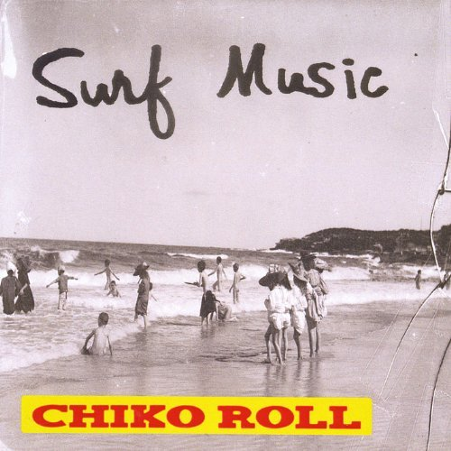 surf-music-chiko-roll-by-sean-wayland-2013-11-18