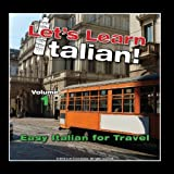 Easy Italian for Travel, Volume 1