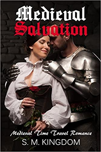 Romance:Medieval Salvation: Medieval Time Travel Romance,