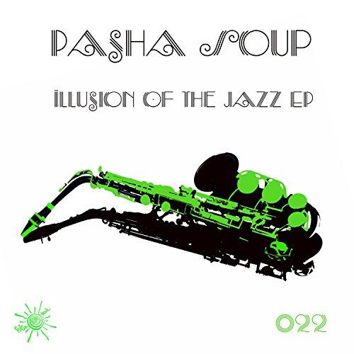 Illusion of the Jazz EP (Illusion Poison)