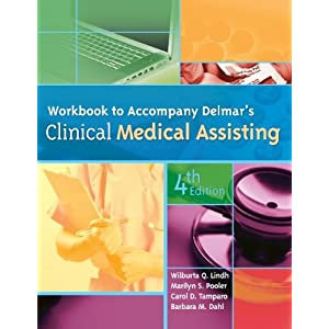Workbook for Delmar's Clinical Medical Assisting, 4th
