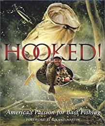 Hooked!: America's Passion for Bass Fishing