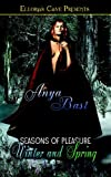 img - for Winter and Spring (Seasons of Pleasure, Book 1) book / textbook / text book