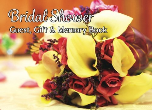 Price comparison product image Bridal Shower Guest,  Gift & Memory Book: Calla Lilly and Roses 8.25x6,  100 Pages,  Guest and Gift List with Memories for Shower and Relationship Firsts ... Softcover / Notebook / Paperback (No. 10)