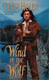 Wind of the Wolf, Cindy Holby, 0843952083