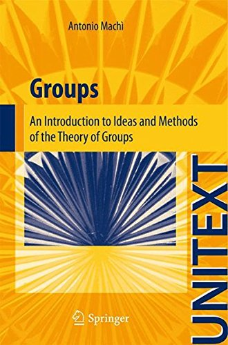 Group Ideas (Groups: An Introduction to Ideas and Methods of the Theory of Groups (UNITEXT))