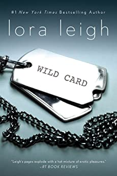 Wild Card: An Elite Ops Navy SEAL Novel (Elite Ops Series Book 1) by [Leigh, Lora]