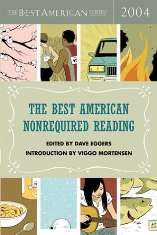The Best American Nonrequired Reading 2004 (The Best American Series) PDF