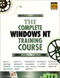 img - for Complete Windows NT Training Course book / textbook / text book