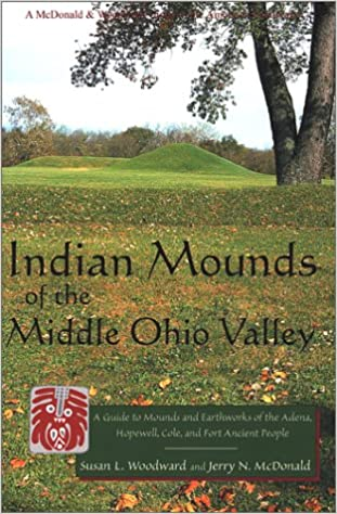 Amazon com: Indian Mounds of the Middle Ohio Valley: A Guide