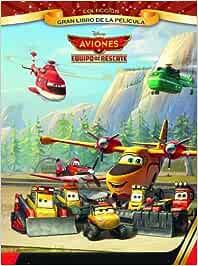 Aviones. Equipo de rescate. Gran libro de la película