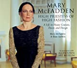 Mary McFadden, High Priestess of High Fashion, Mary McFadden and Ruta Saliklis, 1593730241