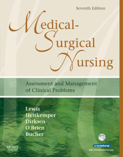 Medical-Surgical Nursing (Single Volume): Assessment and Management of Clinical Problems, 7e (Medical-Surgical Nursing (Lewis) Single Vol)